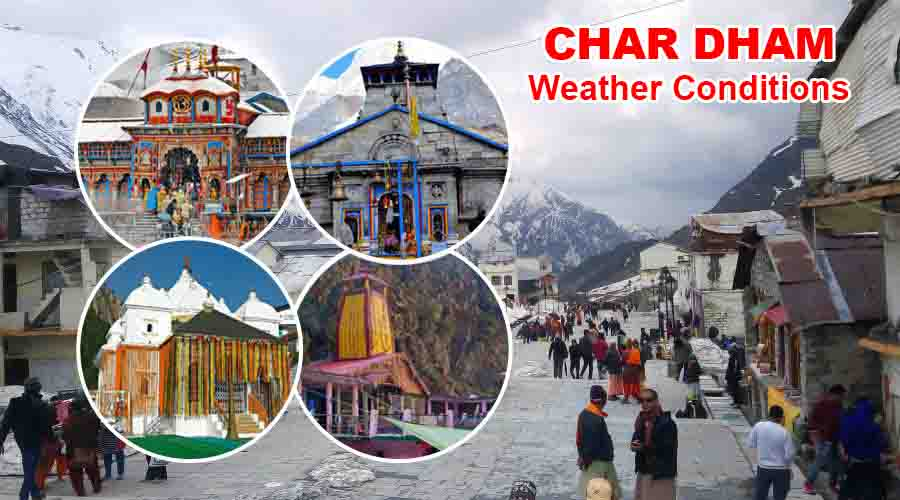 Char Dham Weather Conditions
